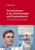 Karrierechancen in der Biotechnologie und Pharmaindustrie