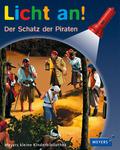 Licht an!: Der Schatz der Piraten; Bd.23