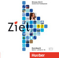 Ziel B2: 2 Audio-CDs zum Kursbuch; Bd.2