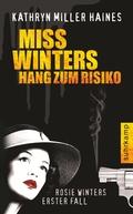 Miss Winters Hang zum Risiko