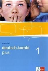 deutsch.kombi Plus: 5. Klasse, Arbeitsheft; 1