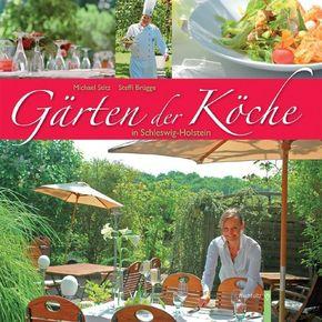 Gärten der Köche in Schleswig-Holstein