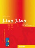 Liao Liao - Der Chinesischkurs: Schlüssel zum Arbeitsbuch