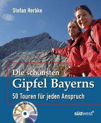 Die schönsten Gipfel Bayerns, m. CD-ROM