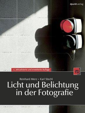 Licht und Belichtung in der Fotografie