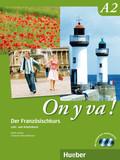 On y va!: Lehr- u. Arbeitsbuch m. 2 Audio-CDs; Bd.A2