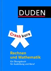 Duden - Crashkurs Rechnen und Mathematik