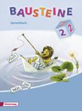 Bausteine Sprachbuch, Ausgabe 2008: 2. Schuljahr, Schulausgangsschrift, Ausgabe Brandenburg, Berlin, Bremen, Hessen, Hamburg, Mecklenburg-Vorpommern, Nieder