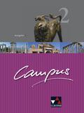 Campus, Ausgabe B: Texte und Übungen; Bd.2