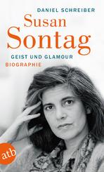 Susan Sontag. Geist und Glamour