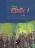 Kolleg Ethik, Ausgabe Bayern: 11. Jahrgangsstufe; Bd.1