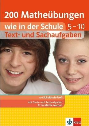 200 Textaufgaben wie in der Schule, Mathematik 5.-10. Schuljahr