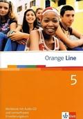 Orange Line: Klasse 9, Workbook m. Audio-CD u. CD-ROM, Erweiterungskurs; Bd.5