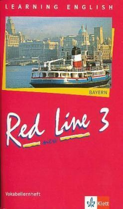 Learning English, Red Line New, Ausgabe für Bayern: Vokabellernheft, Klasse 7; Tl.3