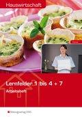 Hauswirtschaft: Lernfelder 1 bis 4 + 7