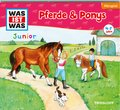 Pferde & Ponys, 1 Audio-CD - Was ist was junior