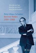 Berliner Reden 1999-2008