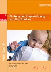 Bindung und Eingewöhnung bei Kleinkindern
