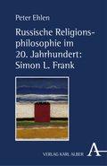 Russische Religionsphilosophie im 20. Jahrhundert: Simon L. Frank