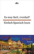 Es muy fácil, verdad?/Einfach Spanisch lesen