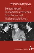 Ernesto Grassi, Humanismus zwischen Faschismus und Nationalsozialismus