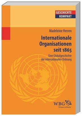 Internationale Organisationen seit 1865