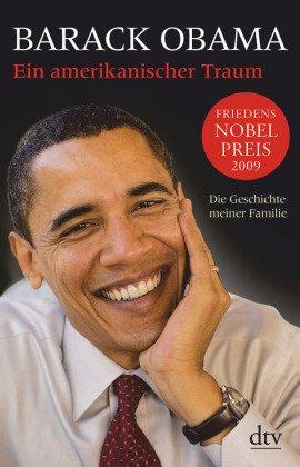 Barack Obama - Ein amerikanischer Traum
