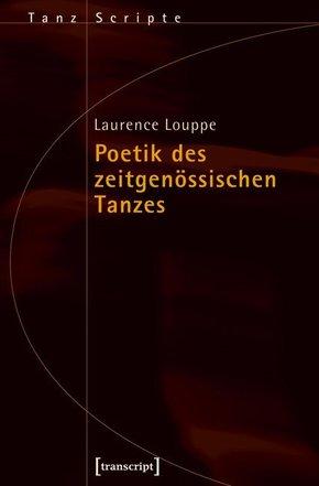 Poetik des zeitgenössischen Tanzes