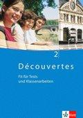 Découvertes: Fit für Tests und Klassenarbeiten, m. CD-ROM/Audio-CD; Bd.2