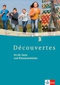 Découvertes: Fit für Tests und Klassenarbeiten, m. CD-ROM/Audio-CD; Bd.3