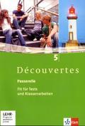 Découvertes: Passerelle, Fit für Tests und Klassenarbeiten, m. 2 CD-ROM/Audio-CDs; Bd.5
