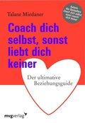 Coach dich selbst, sonst liebt dich keiner