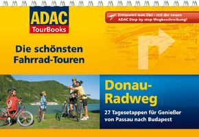 Donau-Radweg - ADAC TourBooks Die schönsten Fahrrad-Touren