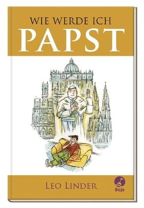 Wie werde ich Papst?