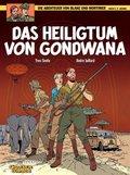 Die Abenteuer von Blake und Mortimer - Das Heiligtum von Gondwana