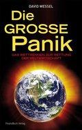 Die große Panik - Das Wettrennen zur Rettung der Weltwirtschaft