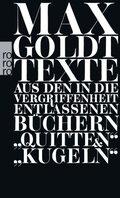 Texte aus den in die Vergriffenheit entlassenen Büchern 'Quitten' und 'Kugeln'