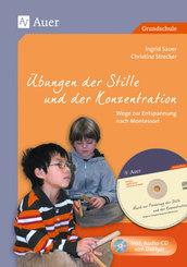 Übungen der Stille und der Konzentration, m. 1 CD-ROM