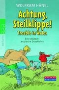 Achtung, Steilklippe! - Trouble in Wales