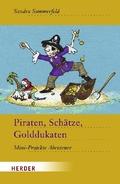 Piraten, Schätze, Golddukaten