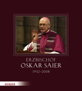 Erzbischof Oskar Saier (1932-2008), m. Audio-CD
