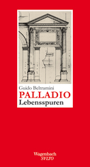 Palladio - Lebensspuren