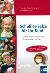 Schüßler-Salze für Ihr Kind - Sanfte Heilung für 0- bis 14-jährige