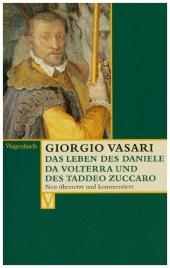Das Leben des Daniele da Volterra und des Taddeo Zuccaro