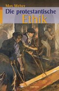 Die protestantische Ethik
