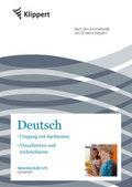 Deutsch, Umgang mit Sachtexten / Visualisieren und Recherchieren, Lehrerheft, 5./6. Klasse