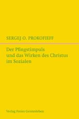 Der Pfingstimpuls und das Wirken des Christus im Sozialen