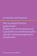 Wie hat Rudolf Steiner gesprochen?