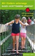 Mit Kindern unterwegs - Baden-Württemberg umsonst