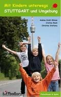 Mit Kindern unterwegs - Stuttgart und Umgebung
